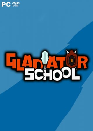 Gladiator School (2017) PC | Лицензия